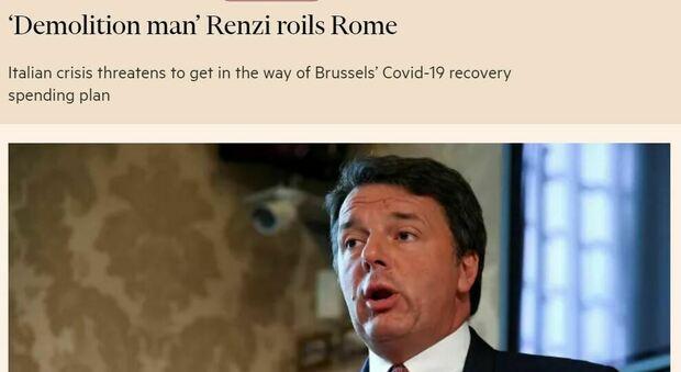 Renzi «Demolition man», la crisi di governo secondo il Financial Times