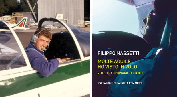 Passione e coraggio di pilota: «Molte aquile ho visto in volo, l'amore straordinario per il cielo di mio fratello Alberto» La poesia-profezia