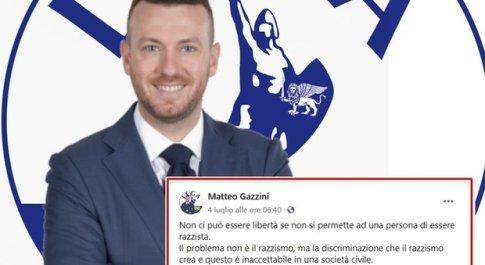 Il post del leghista Gazzini: «Non c'è liberta senza razzismo». Poi precisa: «Io strumentalizzato»