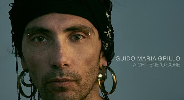 """Guido Maria Grillo, l'avanguardia della canzone napoletana, tra Tenco, Buckley e il """"Principe"""" Totò"""
