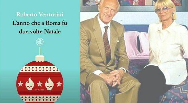 L anno che a Roma fu due volte Natale il libro di Roberto Venturini