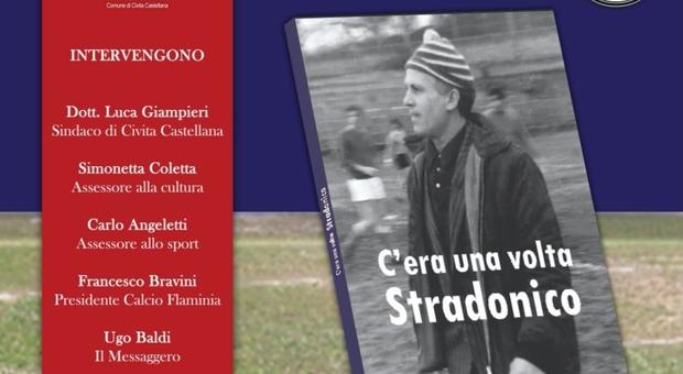 """Civita Castellana, venerdi la presentazione del libro """"C'era una volta Stradonico"""""""