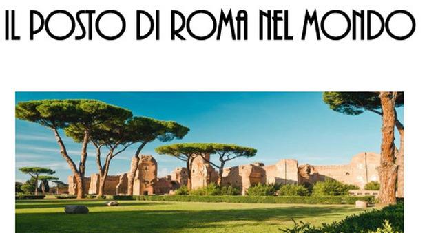 Qual è il posto di Roma nel mondo? Forum on line della Sapienza con Francesco Rutelli e Piero Schiavazzi