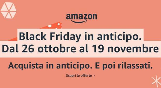Amazon, Black Friday in anticipo: ecco le offerte fino al 19 novembre