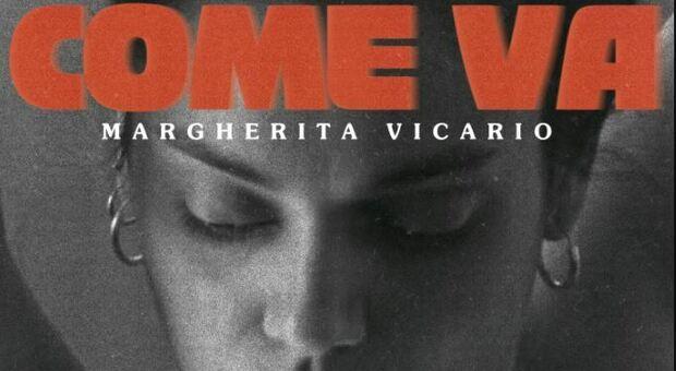 """Margherita Vicario, esce oggi """"Come va"""", il nuovo singolo e videoclip dedicato all'universo femminile"""