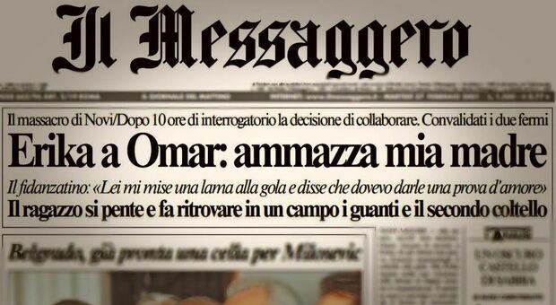 Erika e Omar: la prima pagina del Messaggero del 27 febbraio 2001, 6 giorni dopo il delitto di Novi Ligure