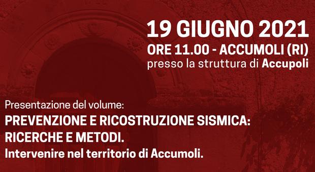 """Accumoli, ricerche e metodi per la prevenzione e la ricostruzione: la presentazione del volume de """"La Sapienza"""""""