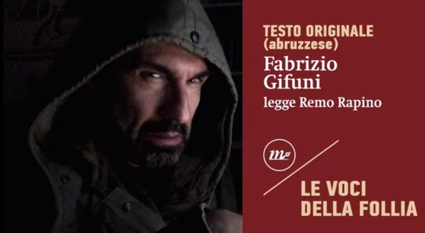 """""""Le voci della follia"""", il libro cult di Remo Rapino in tutti i dialetti d'Italia"""