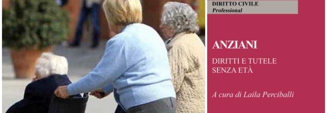 """""""Anziani, diritti e tutele senza età"""". Ecco la guida per migliorare la qualità della vita della terza età"""
