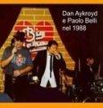 Dan Aykroyd e Paolo Belli